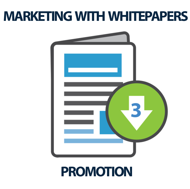 Marketing with Whitepapers (3 of 3) - Promotion