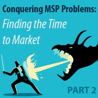 Conquering MSP Problems (Part 2): Finding the Time to Market